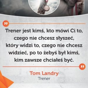 Plakat motywacyjny z cytatem legendarnego trenera Toma Landry'ego