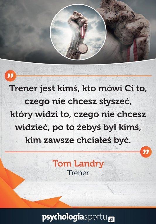 Plakat z cytatem legendarnego trenera Toma Landry'ego