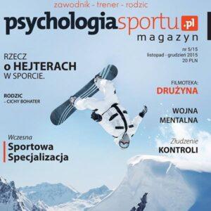 Magazyn Psychologia Sportu Nr5 wydanie listopad-grudzień 2015